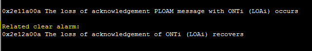 0x2e11a00a The loss of acknowledgement PLOAM message with ONTi (LOAi) occurs
