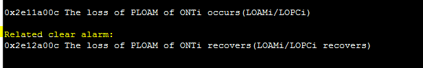 0x2e11a00c The loss of PLOAM of ONTi occurs(LOAMi/LOPCi)