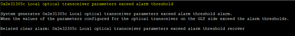 0x2e31305c Local optical transceiver parameters exceed alarm threshold