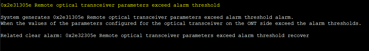 0x2e31305e Remote optical transceiver parameters exceed alarm threshold